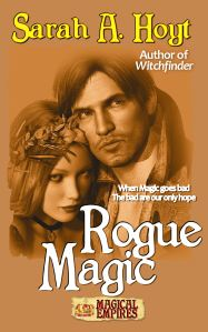 Rogue Magic, the second Magical Empires book.